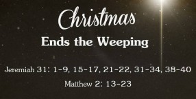 121230 Christmas Ends the Weeping-1