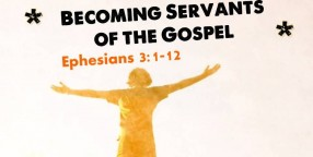 130407 Becoming Servants of the Gospel-1