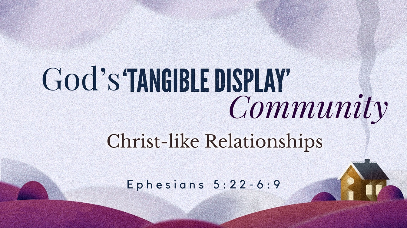 Image for the sermon Christ-like Relationships