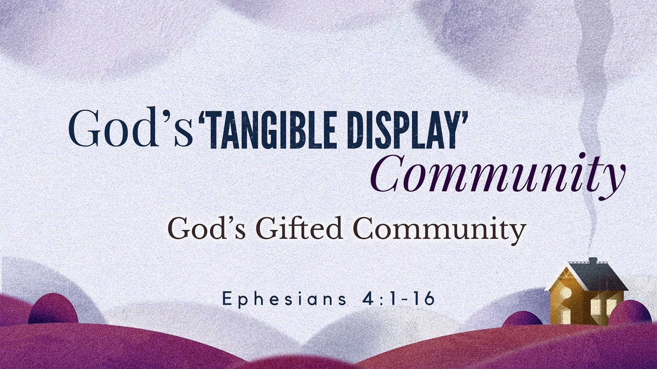 Image for the sermon God's Gifted Community