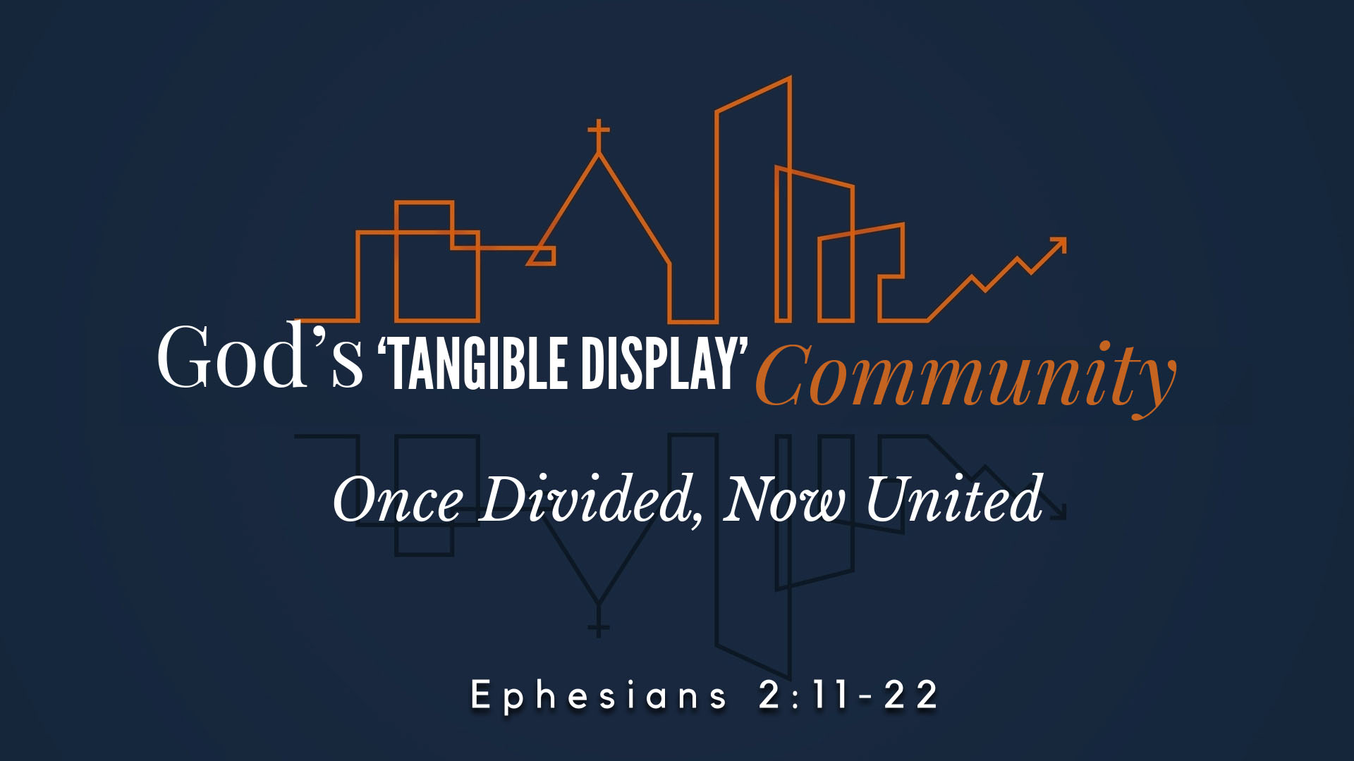 Image for the sermon Once Divided, Now United