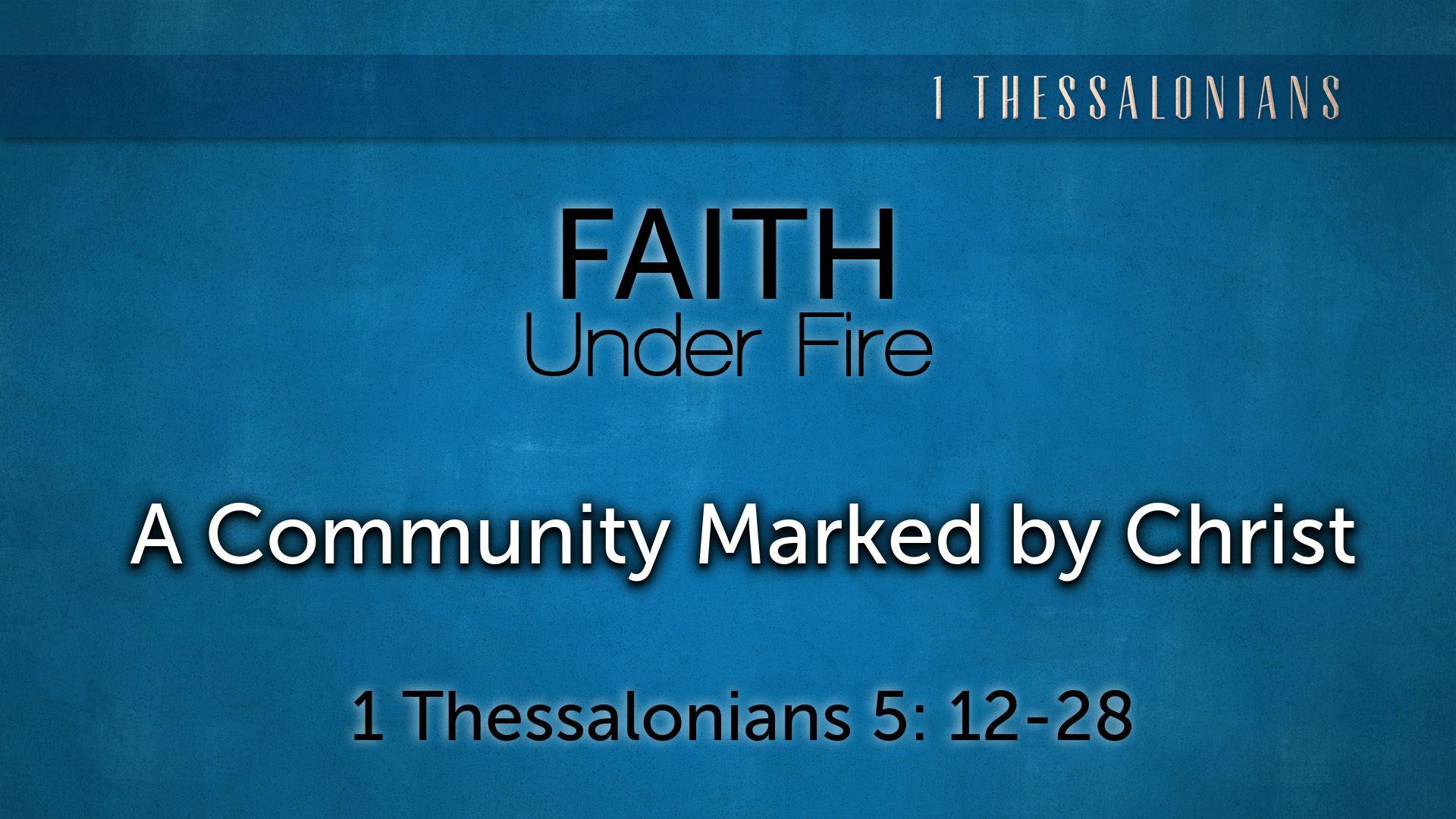 Image for the sermon A Community Marked by Christ