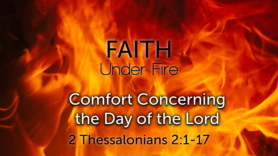 Image for the sermon Comfort Concerning the Day of the Lord
