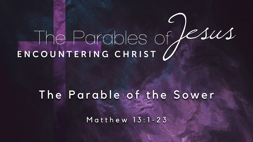 Image for the sermon The Parable of the Sower