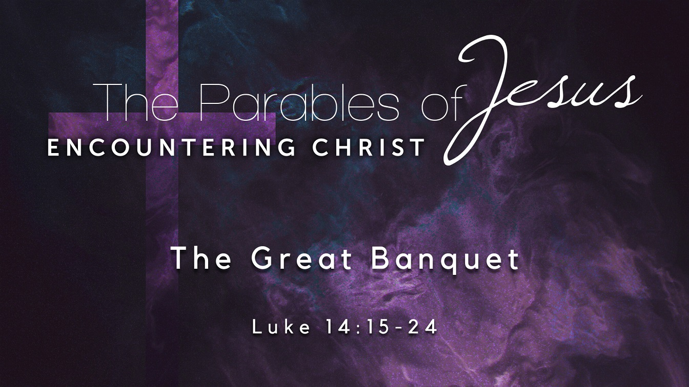 Image for the sermon The Great Banquet