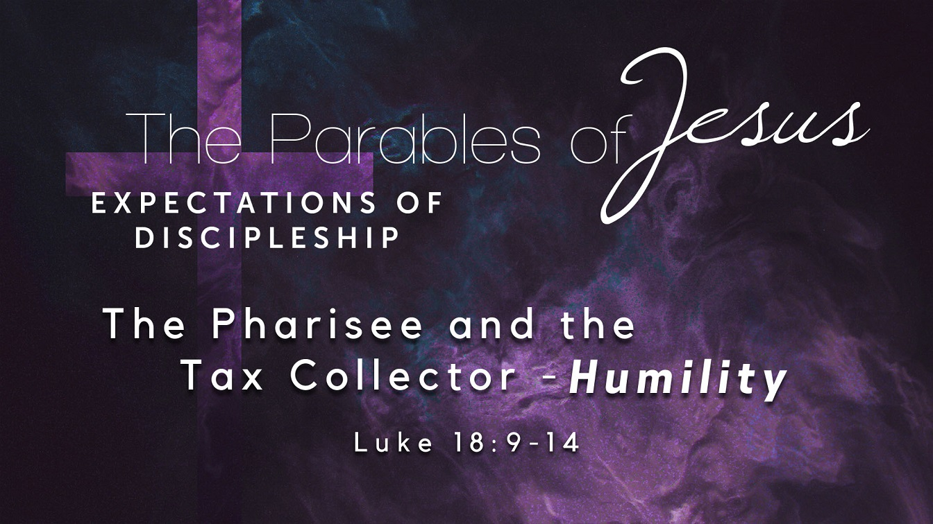 Image for the sermon The The Pharisee and the Tax Collector – Humility