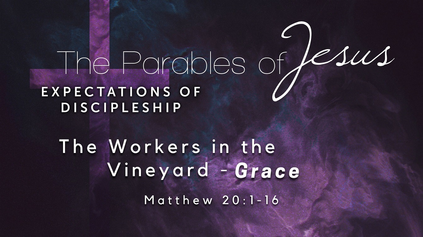 Image for the sermon The Workers in the Vineyard – Grace
