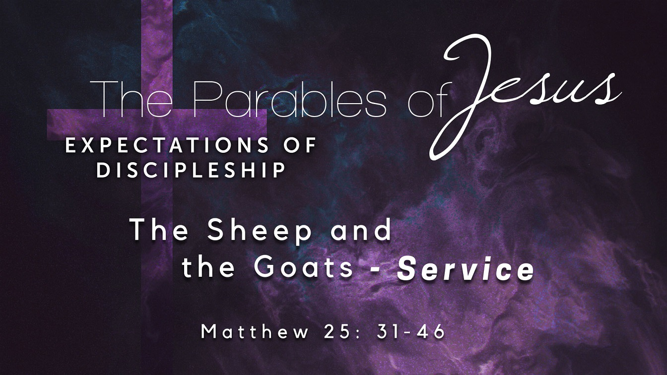 Image for the sermon The Sheep and the Goats – Service