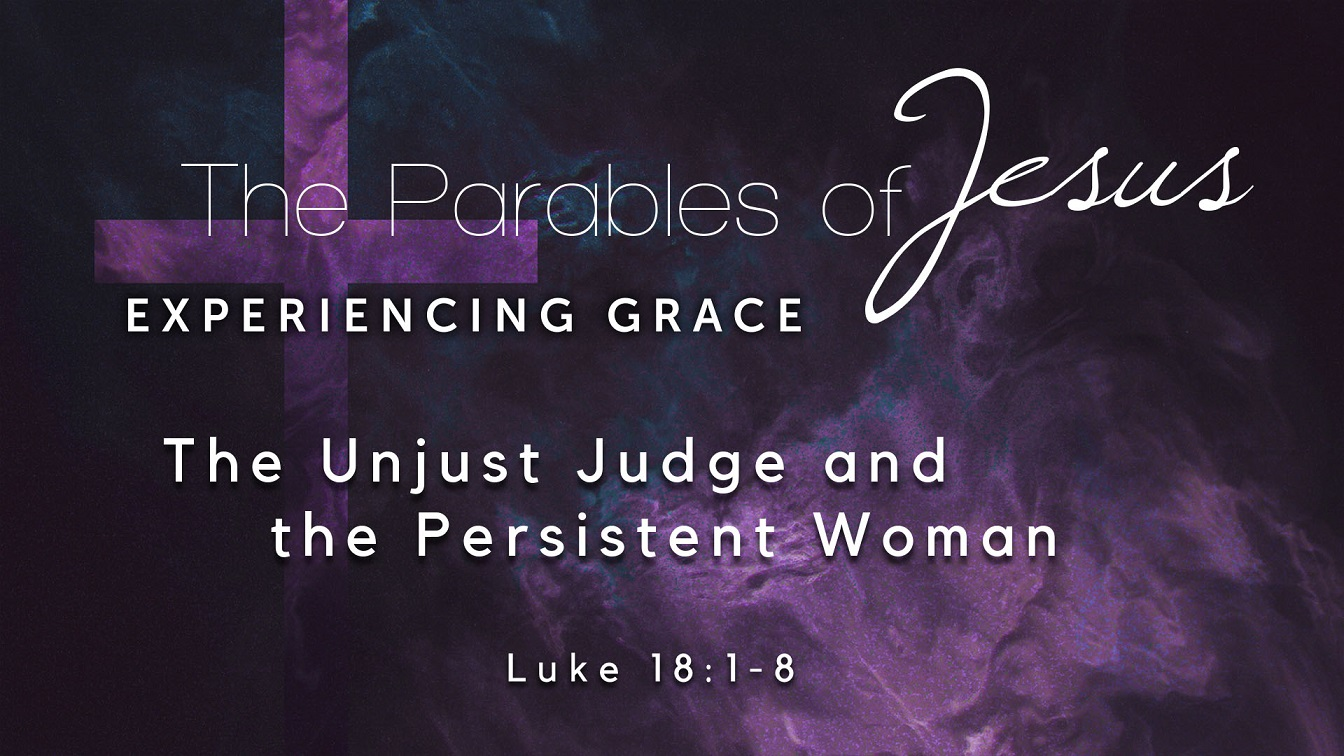 Image for the sermon The Unjust Judge and the Persistent Woman