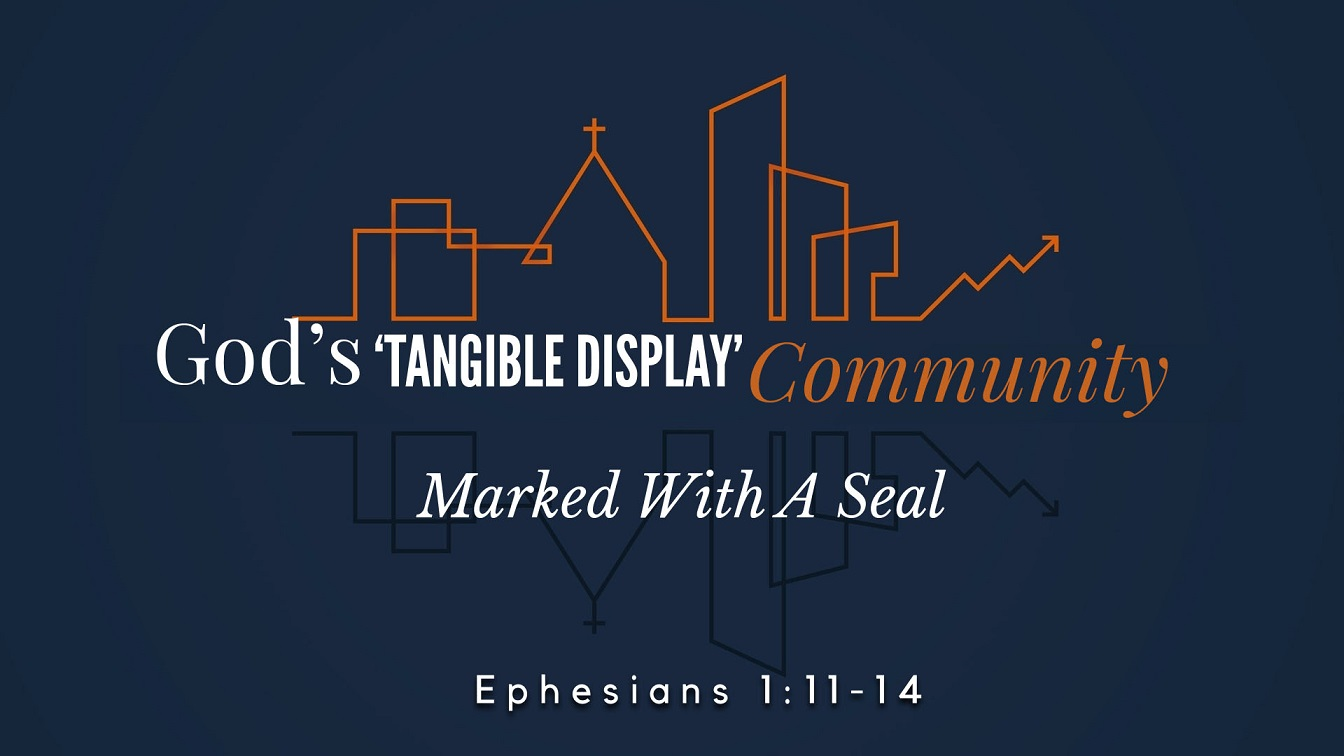 Image for the sermon Marked With A Seal