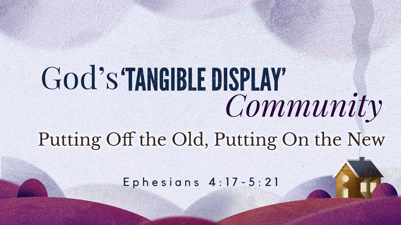 Image for the sermon Putting Off the Old, Putting On the New