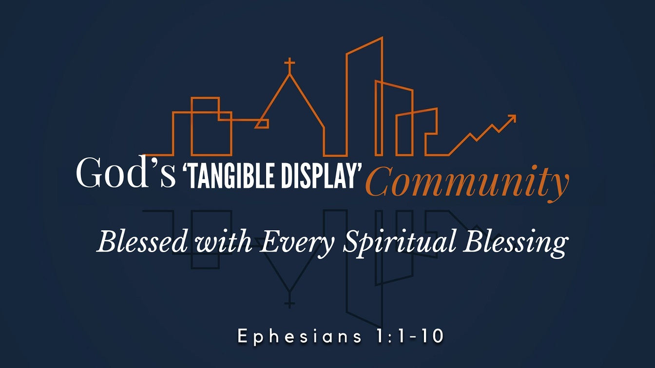 Image for the sermon Blessed with Every Spiritual Blessing