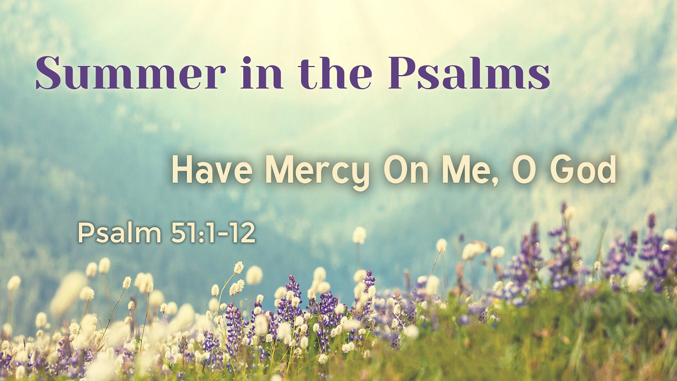 Image for the sermon Have Mercy On Me, O God