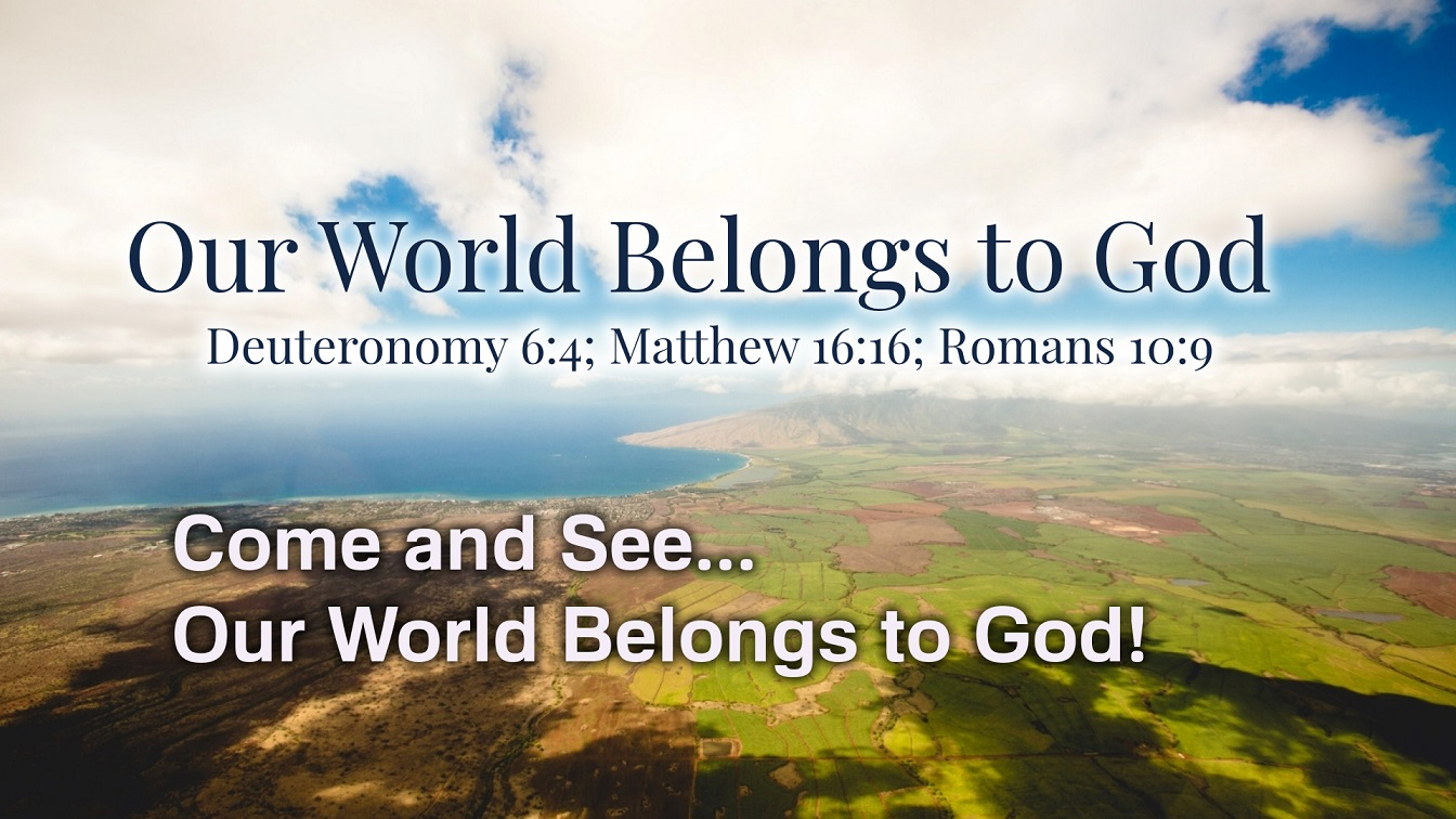 """Image for the sermon """"Our World Belongs to God"""" – Introduction – Part 2"""