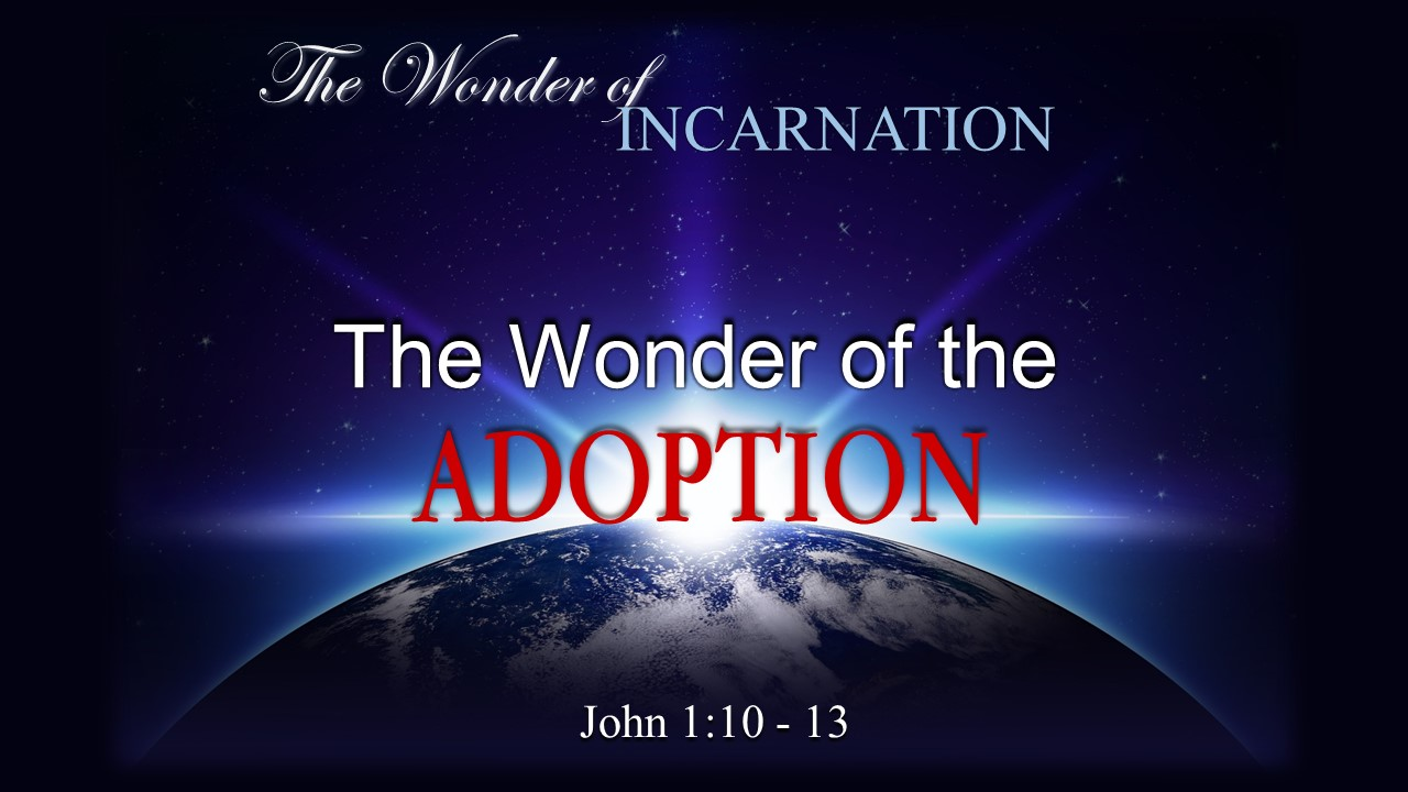 Image for the sermon The Wonder of the Adoption