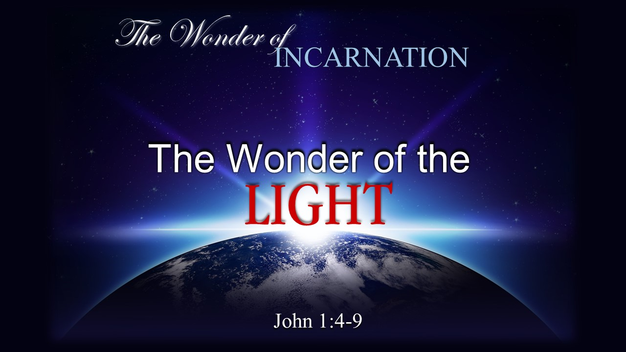 Image for the sermon The Wonder of the Light