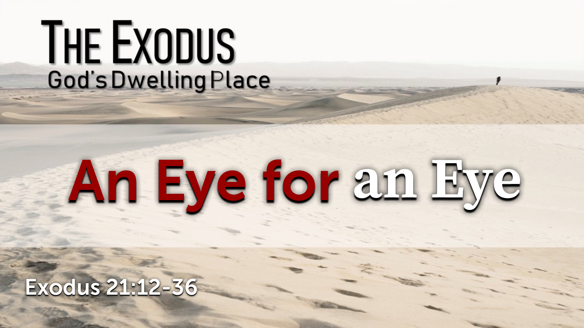 Image for the sermon An Eye for an Eye