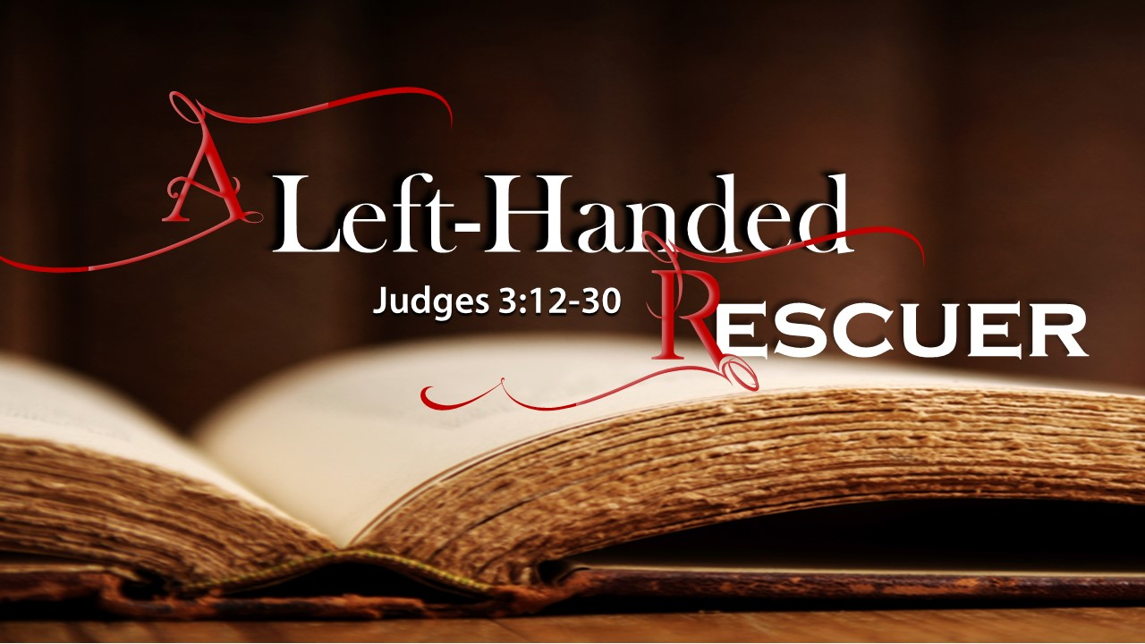 Image for the sermon A Left-Handed Rescuer