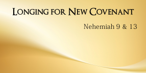Longing for New Covenant