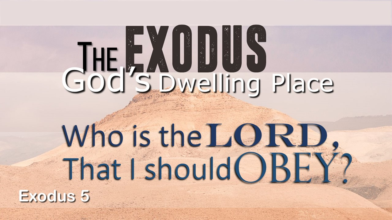 Image for the sermon Who Is the LORD, That I Should Obey?