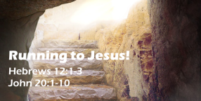 Running to Jesus no pg